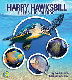 Harry Hawksbill Helps His Friends Book